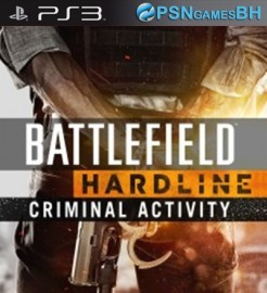 DLC Criminal Activity Battlefield Hardline PSN PS3