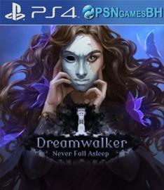 Dreamwalker: Never Fall Asleep VIP PS4