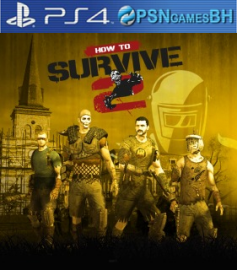 How to Survive 2 VIP PSN PS4