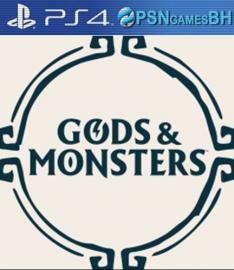 Gods & Monsters VIP PS4